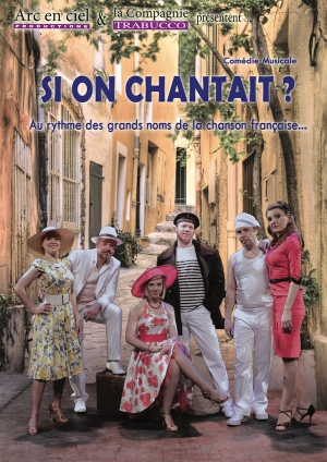 SI ON CHANTAIT ? - PAR LA COMPAGNIE TRABUCCO