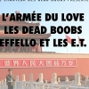 affiche L'ARMEE DU LOVE + EFFELO ET LES ET + LES DEAD BOOBS