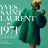 affiche YVES SAINT LAURENT 1971, - LA COLLECTION DU SCANDALE