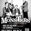 affiche THE MONSTERS@ SECRET PLACE