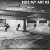 affiche Ride My Art #3