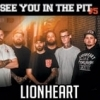 affiche SEE YOU IN THE PIT #5 LIONHEART - LIONHEART