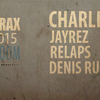 affiche DIRTYTRAX w/ CHARLIE OOHLALA - JAYREZ - DENIS RUNBOY - RELAPS