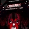 affiche CATCH IMPRO - MARDI IMPROVISATION