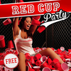 RED CUP PARTY : Gratuit / Free