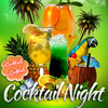 affiche Cocktail Night [ GRATUIT ]