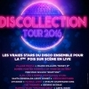 affiche DISCOLLECTION TOUR 2016 - LE DISCO FAIT SON SHOW