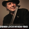 affiche DIDIER LOCKWOOD TRIO - HOMMAGE A STEPHANE GRAPPELLI