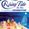 affiche RISING TIDE - (CREATED BY MEMBERS OF GROUNDATION)