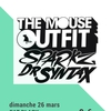 affiche The Mouse Outfit / Dr Syntax / Sparkz ( Manchester, UK)
