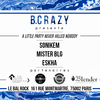 affiche Bcrazy presente A Little Party Never Killed