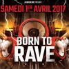 affiche BORN TO RAVE - STRASBOURG
