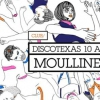affiche Discotexas 10th Birthday : Moullinex & Xinobi