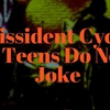 affiche Dissident Cycle + Teens do not Joke