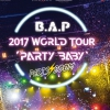 "affiche B.A.P - 2017 WORLD TOUR ""PARTY BABY !"""
