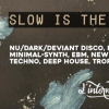 affiche Slow Is The New Fast