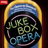 affiche THE JUKEBOX OPERA