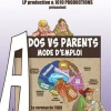 affiche ADOS VS PARENTS MODE D EMPLOI