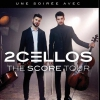 affiche 2CELLOS - THE SCORE TOUR