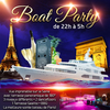 affiche BOAT PARTY ( 2 AMBIANCES CLUB, TERRASSE GEANTE COUVERTE, MOJITOS...)
