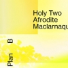 affiche DJ SET ET LIVE ELECTRO AFRODITE - HOLY TWO - MACLARNAQUE