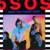 affiche 5 SECONDS OF SUMMER - MEET YOU THERE TOUR