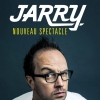 affiche JARRY - NOUVEAU SPECTACLE