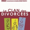 affiche LE CLAN DES DIVORCEES