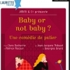 affiche BABY OR NOT BABY - THEATRE AVIGNON