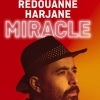 affiche REDOUANNE HARJANE - MIRACLE