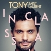 affiche TONY SANT LAURENT - INCLASSABLE