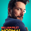 affiche William Pilet « NORMAL N'EXISTE PAS »